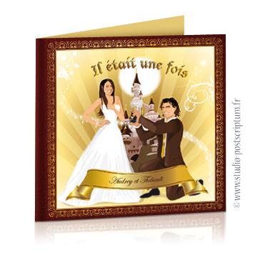faire-part de mariage original romantique conte de fée, princesse, cendrillon prince charmant Il était une fois Couple de mariés en prince charmant et princesse style cendrillon - fond marron beige et or avec le château de la Belle au bois dormant
