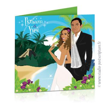 Faire-part de mariage original voyage – dessin d'après photos. Couple de mariés sur la plage d'une île paradisiaque du Mexique avec des cocotiers et un temple Maya